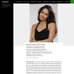 Priya Marathe Wiki-Biography-Age-Weight-Height-Profile Info. - Biographia