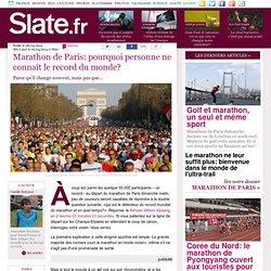 Marathon : pourquoi personne ne connaît le record du monde?