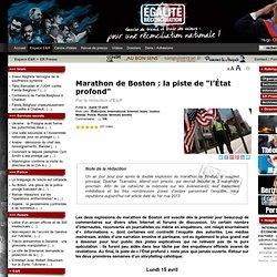 """Marathon de Boston : la piste de """"l'État profond"""""""