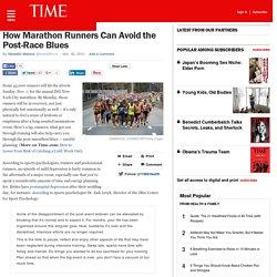 How Marathon Runners Can Avoid the Post-RaceBlues