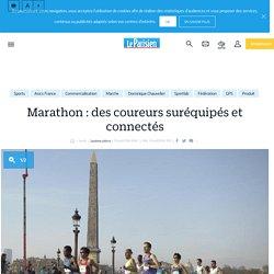 Marathon : des coureurs suréquipés et connectés - Le Parisien
