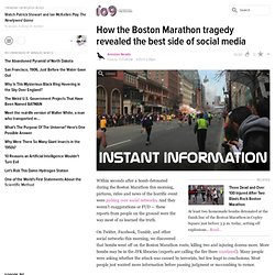 How the Boston Marathon tragedy revealed the best side of social media