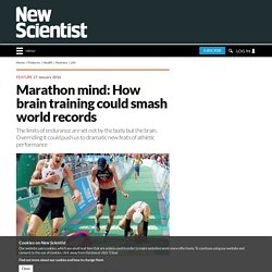 Marathon mind: How brain training could smash world records