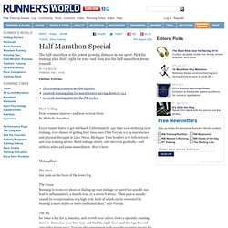 Half Marathon Training from RunnersWorld.com