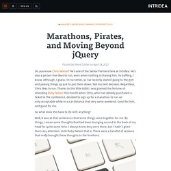 Marathons, Pirates, and Moving Beyond jQuery