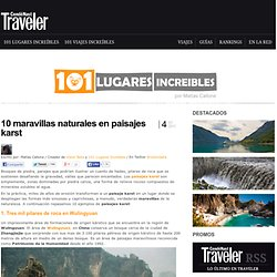 » 10 maravillas naturales en paisajes karst 101 Lugares increíbles -