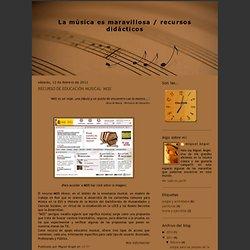 La música es maravillosa / recursos didácticos: RECURSO DE EDUCACIÓN MUSICAL 'MOS'