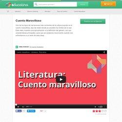Cuento Maravilloso - Aprende de Literatura en Educatina