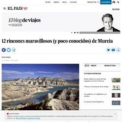 12 rincones maravillosos (y poco conocidos) de Murcia
