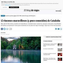 12 rincones maravillosos (y poco conocidos) de Cataluña