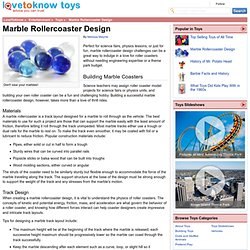 Marble Rollercoaster Design