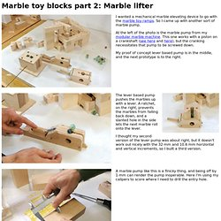 Marble toy blocks part 2: Marble lifter