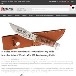 Marbles Knives'Woodcraft's 100 Anniversary Knife - Review