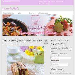 Cake marbré facile: recette en vidéo - cuisine de Fadila