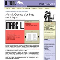 Marc L. Genèse d'un buzz médiatique