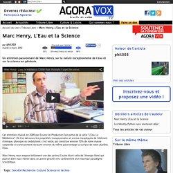 Marc Henry, L'Eau et la Science