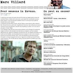 Marc Villard : Four seasons in Havana.