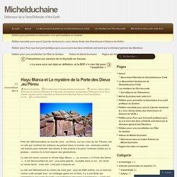 Hayu Marca et Le mystère de la Porte des Dieux ,au Pérou