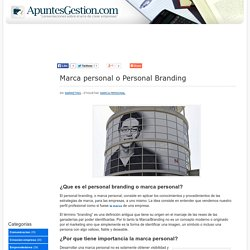 Marca personal o Personal Branding
