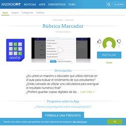 Rúbrica Marcador - Aplicaciones y Análisis Android