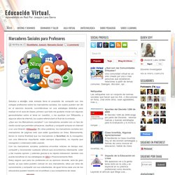 Marcadores Sociales para Profesores ~ Educación Virtual.