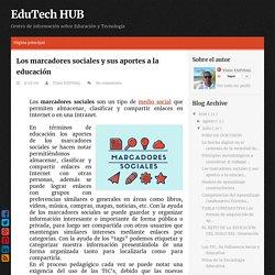 Los marcadores sociales y sus aportes a la educación ~ EduTech HUB
