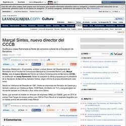 Marçal Sintes, nuevo director del CCCB
