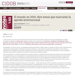 CIDOB - El mundo en 2016: diez temas que marcarán la agenda internacional