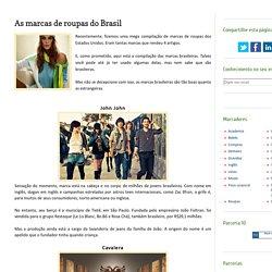 As marcas de roupas do Brasil