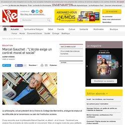 """Marcel Gauchet : """"L'école exige un contrat moral et social"""" - Édition du 16 juin 2011 (n°3433)"""