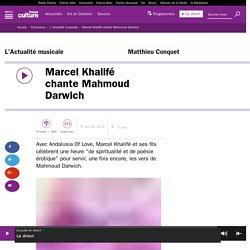 Marcel Khalifé chante Mahmoud Darwich
