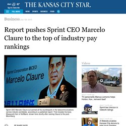 Report pushes Sprint CEO Marcelo Claure to the top of industry pay rankings