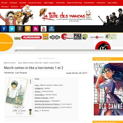 La folie des manga: March comes in like a lion tomes 1 et 2