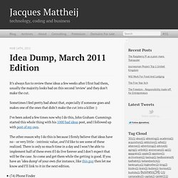 Idea Dump, March 2011 Edition