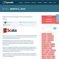 Eight hot technologies that were built in Scala