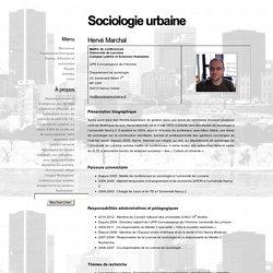 Hervé Marchal « Sociologie urbaine