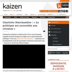 Charlotte Marchandise : « La politique est accessible aux citoyens »
