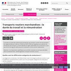 Transports routiers marchandises : la durée du travail et la rémunération - Temps de travail : transports routiers