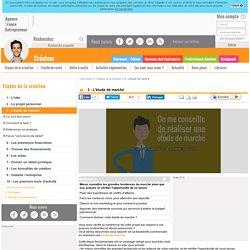 3 - L'étude de marché - AFE, Agence France Entrepreneur