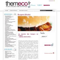 Article sur le marché du burger en France. Anouchka