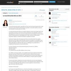 Le marché du bien-être en 2012 - BEAUTE, BIEN ETRE ET SPA sur Viadeo.com