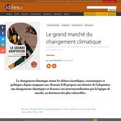 Le grand marché du changement climatique