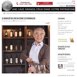 Marché du vin en Chine, la longue marche vers l'excellence