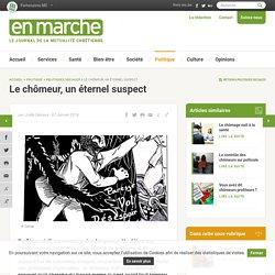 En Marche - Le chômeur, un éternel suspect