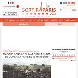 Marche pour le Climat sur la Place de l'Opéra à Paris le 16 Mars 2019