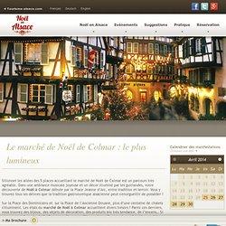 Le marché de Noël de Colmar : le plus lumineux