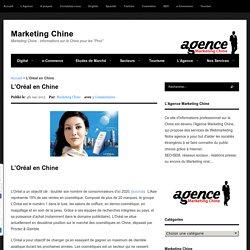 L'Oréal sur le marché des cosmétiques en Chine