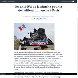 Les anti-IVG de la Marche pour la vie défilent dimanche à Paris