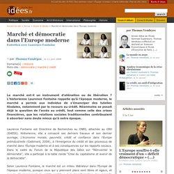 Marché et démocratie dans l'Europe moderne - La vie des idées
