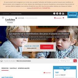 Le marché et la distribution des jeux et jouets en France